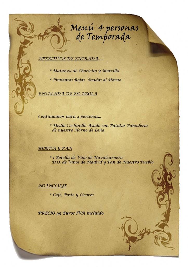 Menu para 4 persona en Las Cuevas del Principe de Navalcarnero, Madrid